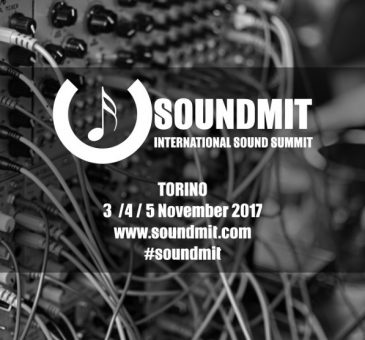 Soundmit Torino - Summit dei Synth analogici ed Eurorack - Novembre 2017 - international sound summit - Killing Toys Roma